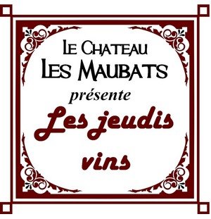 Les jeudis Vin eonotourisme Bordeaux Chateau Maubats